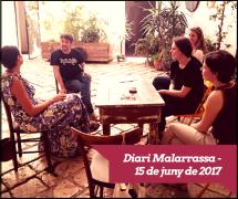 Diari Malarrassa - 15 de juny de 2017